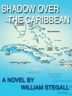 Shadow over the Caribbean