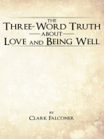 The Three-Word Truth About Love and Being Well