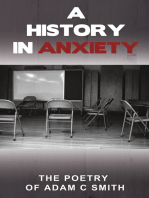 A History in Anxiety
