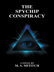 The Spychip Conspiracy