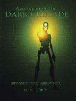 Apocrypha of the Dark Crusade: Odyssey into Oblivion
