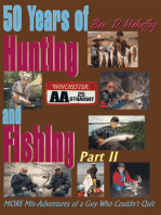 50 Years of Hunting and Fishing, Part 2