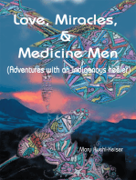 Love, Miracles and Medicine Men