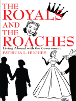 The Royals and the Roaches