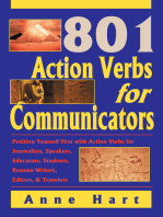 801 Action Verbs for Communicators: Position Yourself First with Action Verbs for Journalists, Speakers, Educators, Students, Resume-Writers, Editors & Travelers