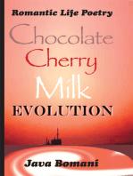Chocolate Cherry Milk Evolution