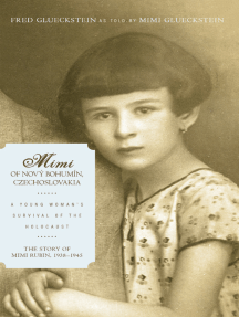 Mimi of Nový Bohumín, Czechoslovakia: A Young Woman'S Survival of the Holocaust