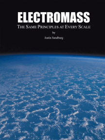Electromass: The Same Principles at Every Scale