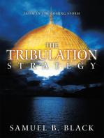 The Tribulation Strategy