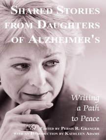 Shared Stories from Daughters of Alzheimer's: Writing a Path to Peace