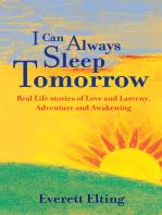 I Can Always Sleep Tomorrow