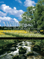 Wellness in the Parables Through Meditative Poems and Prose