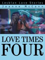 Love Times Four