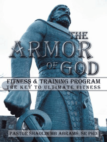 The Armor of God Fitness & Training Program: The Key to Ultimate Fitness