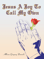 Jesus a Joy to Call My Own