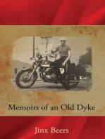 Memoirs of an Old Dyke