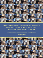 How to Publish in Womenýs Studies, Menýs Studies,Policy Analysis, &Family History Research