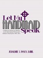 Let My Handmaid Speak