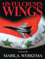 On Fulcrum's Wings: A Novel