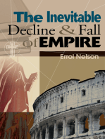 The Inevitable Decline and Fall of Empire