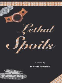 Lethal Spoils