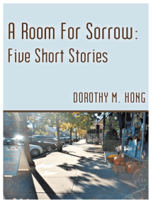 A Room for Sorrow: Five Short Stories