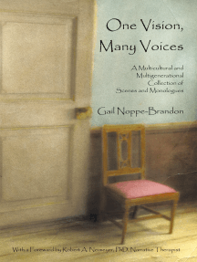 One Vision, Many Voices: A Multicultural and Multigenerational Collection of Scenes and Monologues