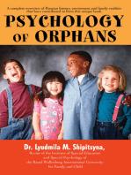 Psychology of Orphans