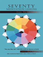 Seventy Meditation Lessons from My Universe