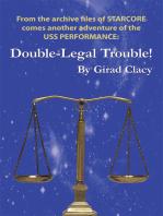Double-Legal Trouble!