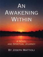 An Awakening Within