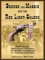 George and Maggie and the Red Light Saloon