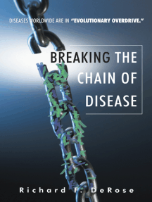 Breaking the Chain of Disease