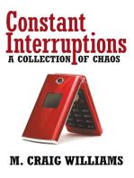 Constant Interruptions