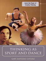 Thinking as Sport and Dance