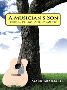 A Musician's Son: (Lyrics, Poems, and Memoirs)