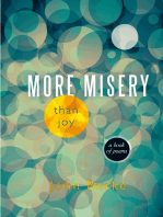 More Misery Than Joy