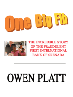 One Big Fib: The Incredible Story of the Fraudulent First International Bank of Grenada