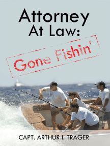 Attorney at Law: Gone Fishin'
