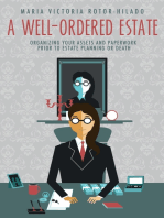 A Well-Ordered Estate: Organizing Your Assets and Paperwork Prior to Estate Planning or Death