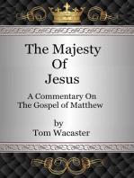 The Majesty Of Jesus