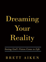 Dreaming Your Reality