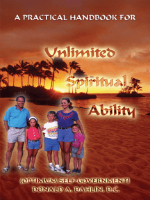 A Practical Handbook for Unlimited Spiritual Ability: (Optimum Self-Government)