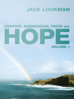 Despair, Submission, Faith and Hope
