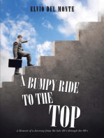 A Bumpy Ride to the Top