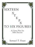 Sixteen Steps to Six Figures