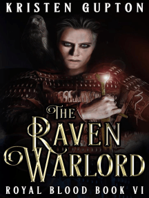 The Raven Warlord: Royal Blood, #6