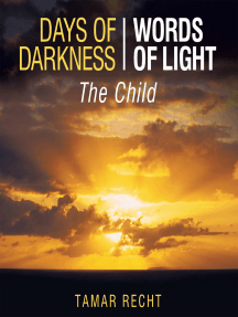 Days of Darkness Words of Light: The Child