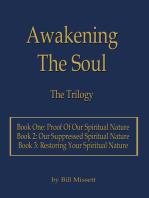Awakening the Soul