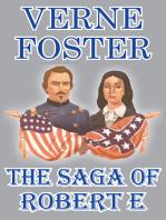 The Saga of Robert E